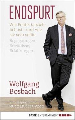 Endspurt (eBook, ePUB) - Bosbach, Wolfgang