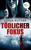 Tödlicher Fokus (eBook, ePUB)
