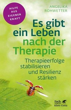 Es gibt ein Leben nach der Therapie (eBook, PDF) - Rohwetter, Angelika