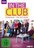 In the Club - Schwanger und was dann? - Staffel 1