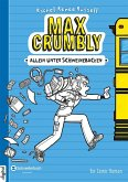Allein unter Schweinebacken / Max Crumbly Bd.1 (eBook, ePUB)