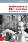 Annäherungen an Robert Havemann (eBook, PDF)