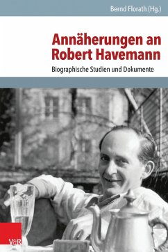 Annäherungen an Robert Havemann (eBook, PDF)