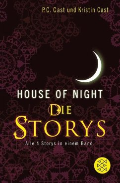 House-of-Night - Die Storys (eBook, ePUB) - Cast, P.C.; Cast, Kristin