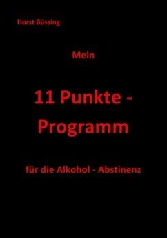 Mein 11 Punkte - Programm - Büssing, Horst
