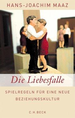 Die Liebesfalle (eBook, ePUB) - Maaz, Hans-Joachim