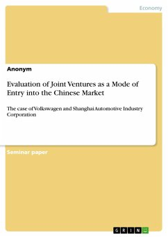 Evaluation of Joint Ventures as a Mode of Entry into the Chinese Market (eBook, PDF)