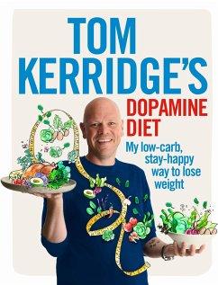 Tom Kerridge´s Dopamine Diet