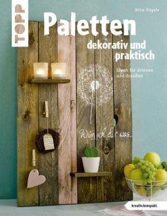 Paletten dekorativ und praktisch (kreativ.kompa...