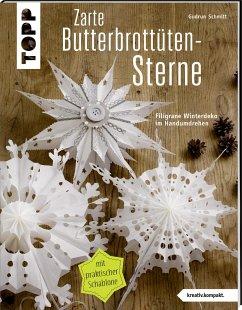 Zarte Butterbrottütensterne (kreativ.kompakt.) - Schmitt, Gudrun
