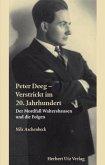 Peter Deeg - Verstrickt im 20. Jahrhundert