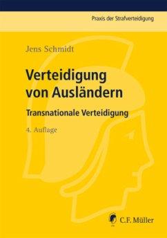 Verteidigung von Ausländern - Schmidt, Jens