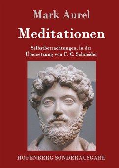 Meditationen - Marc Aurel