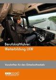 Berufskraftfahrer: Weiterbildung LKW (Vorschriften für den Güterkraftverkehr)