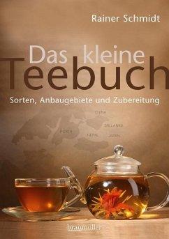 Das kleine Teebuch - Schmidt, Rainer
