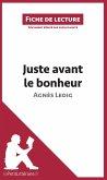 Analyse : Juste avant le bonheur d'Agnès Ledig (analyse complète de l'oeuvre et résumé)