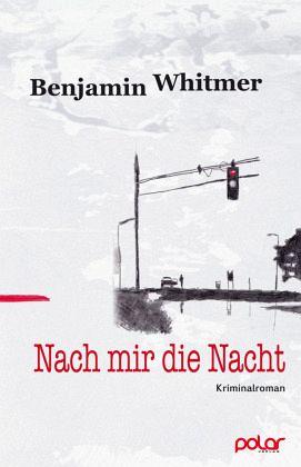 Nach mir die Nacht - Whitmer, Benjamin