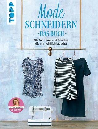 Mode schneidern. Das Buch - Binder, Brigitte; Roser, Karin; Kühnle, Jutta; Hepola, Tuula; Szoltysik-Sparrer, Inge