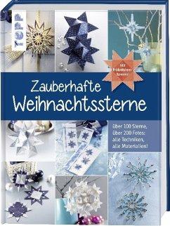Zauberhafte Weihnachtssterne. Mit Fröbelstern-Special - frechverlag