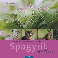 Spagyrik für Tiere