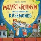 Mozart & Robinson und der Zauber des Käsemonds / Mozart & Robinson Bd.1