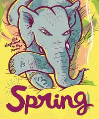 SPRING #13: The Elephant In The Room