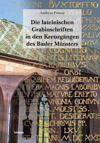 Die lateinischen Grabinschriften in den Kreuzgängen des Basler Münsters - Pronay, Andreas