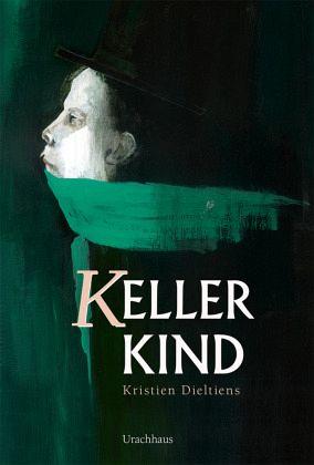 Kellerkind - Dieltiens, Kristien