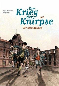 Der Krieg der Knirpse 03 - Hautière, Régis; Hardoc