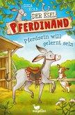 Pferdsein will gelernt sein / Der Esel Pferdinand Bd.1
