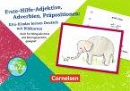 Erste Hilfe-Adjektive, Adverbien, Präpositionen: Kita-Kinder lernen Deutsch mit Bildkarten