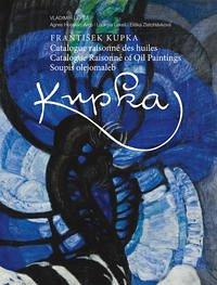 Frantisek Kupka. Catalogue Raisonné