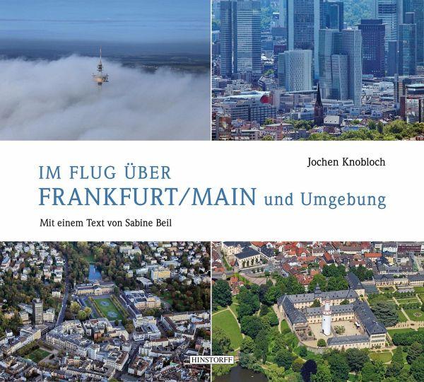 Im flug ber frankfurt main und umgebung von sabine beil portofrei bei b bestellen - Mobelhauser frankfurt am main und umgebung ...