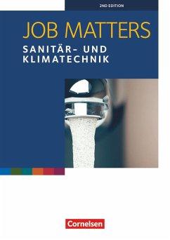 Job Matters A2 - Sanitär- und Klimatechnik. Arbeitsheft - Lepka, Wolfram; Oldham, Peter; Thomson, Ken
