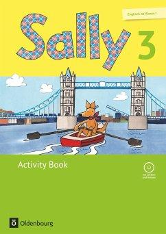 Sally 3. Schuljahr. Activity Book mit CD und Portfolio-Heft. Ausgabe für alle Bundesländer außer Nordrhein-Westfalen (Neubearbeitung) - Englisch ab Klasse 1