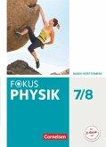 Fokus Physik 7./8. Schuljahr - Gymnasium Baden-Württemberg - Schülerbuch
