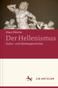 Der Hellenismus - Meister, Klaus