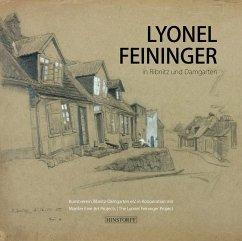 Lyonel Feininger in Ribnitz und Damgarten