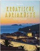 Reise durch KROATISCHE ADRIAKÜSTE - Von Pula bis Dubrovnik