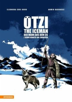 Ötzi. L´uomo venuto dal ghiaccio-The iceman-Der...