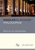 Philosophie - Werke aus drei Jahrtausenden