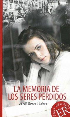 La memoria de los seres perdidos - Sierra i Fabra, Jordi