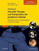 Maitland Manuelle Therapie und Manipulation der peripheren Gelenke