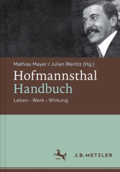 Hofmannsthal-Handbuch - Mayer, Mathias