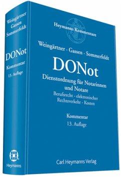 Dienstordnung für Notarinnen und Notare (DONot) - Weingärtner, Helmut; Gassen, Dominik; Sommerfeldt, Klaus