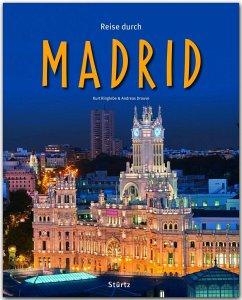 Reise durch MADRID - Ringlebe, Kurt; Drouve, Andreas