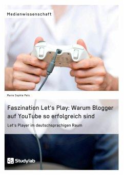 Faszination Let´s Play: Warum Blogger auf YouTu...