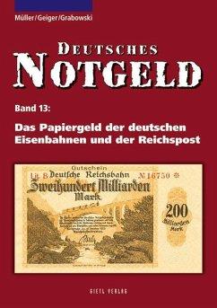 Deutsches Notgeld, Band 13 - Müller, Manfred; Geiger, Anton; Grabowski, Hans-Ludwig