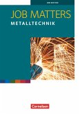Job Matters 2nd Edition A2 - Metalltechnik. Arbeitsheft