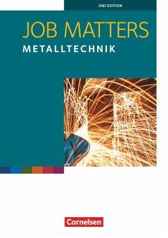 Job Matters 2nd Edition A2 - Metalltechnik. Arbeitsheft - Clarke, David; Preedy, Ingrid